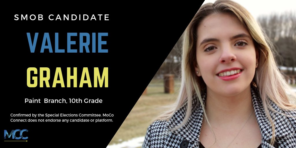 Paint Branch sophomore Val Graham has entered the race for Student Member of the Board of Education (SMOB).