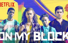 On My Block - a Neflix show - has attracted many new viewers due to its strong characters and plot lines.