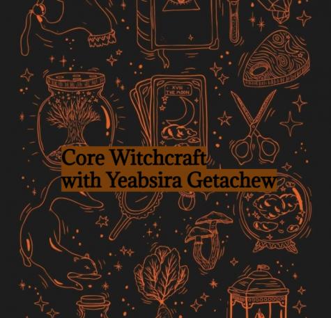 Core Witchcraft with Yeabsira Getachew